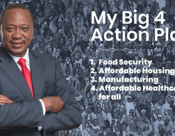 How Kenya Plans To Accelerate Big 4 Agenda